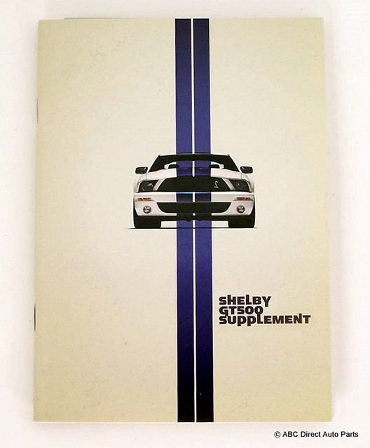 2009 Ford Mustang Shel GT500 Owners Manual Guide Supplement
